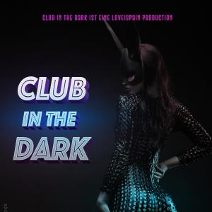 Club in the DARK Vol. 2